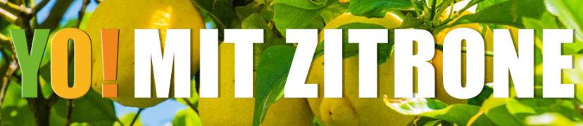 YO! mit der reinen und gesunden Kraft der Zitrone!